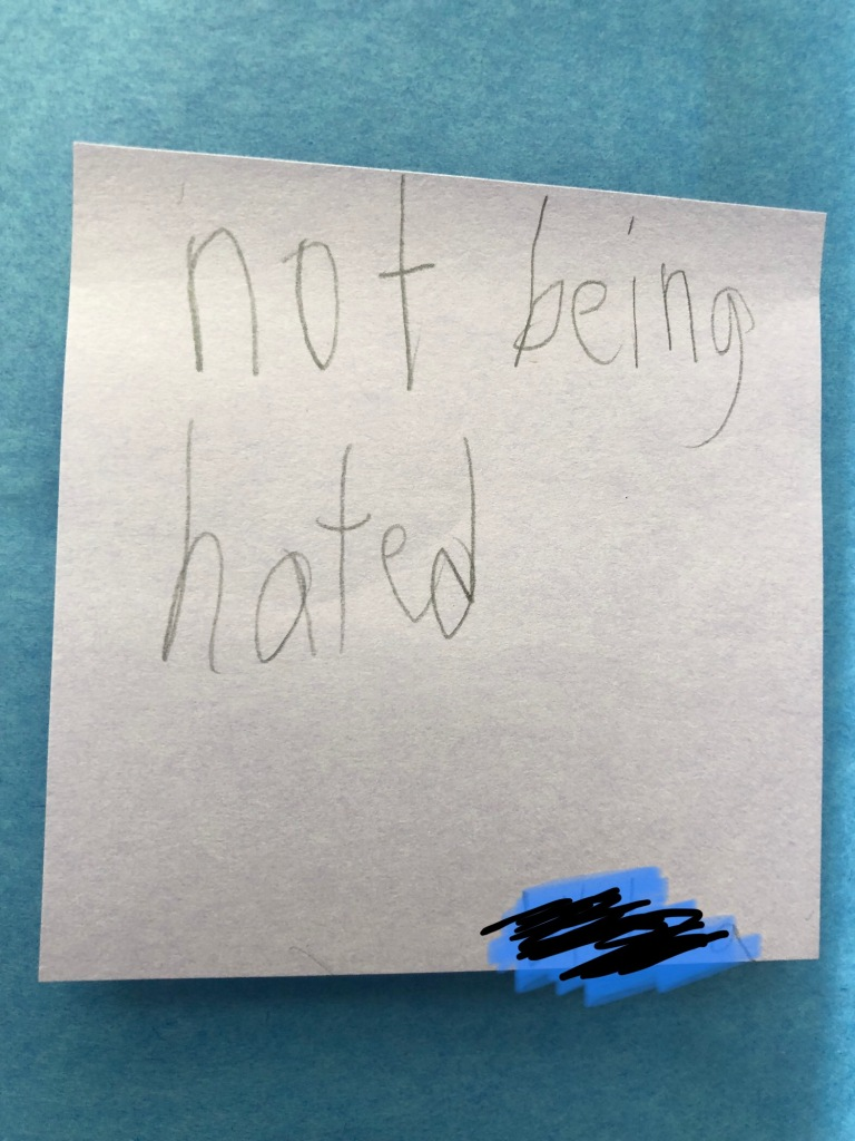 "Post-It that says ""not being hated"""
