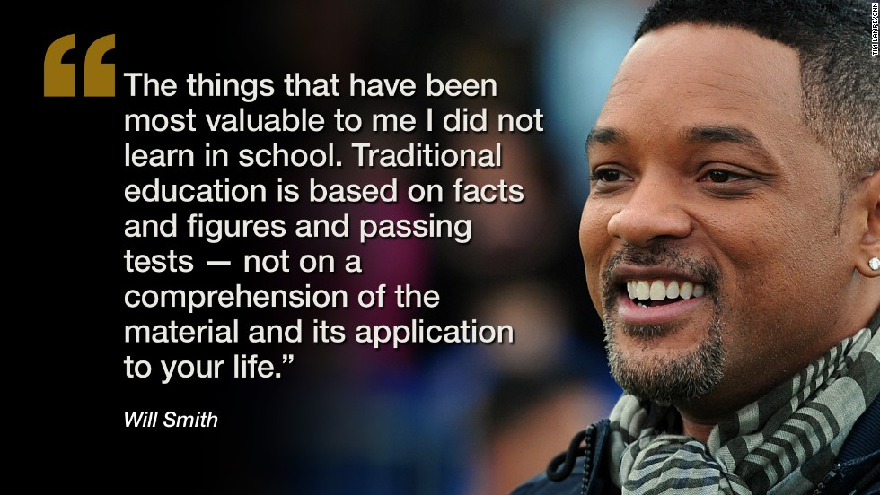 Will Smith quote about traditional education